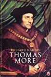 THOMAS MORE: A BIOGRAPHY (0006269982) by RICHARD MARIUS