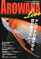 AROWANA LIVE (アロワナ ライブ) vol.002 2014年 09月号