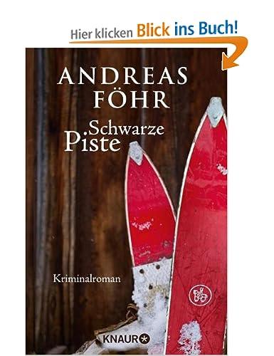 http://www.amazon.de/Schwarze-Piste-Kriminalroman-Andreas-F%C3%B6hr-ebook/dp/B008B1TJT8/ref=dp_kinw_strp_1