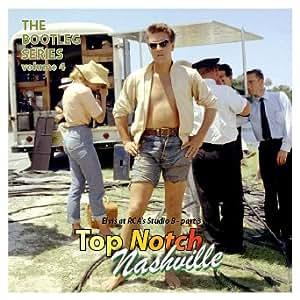 Top Notch Nashville - The bootleg series volume 4