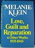 Love Guilt And Reparatio