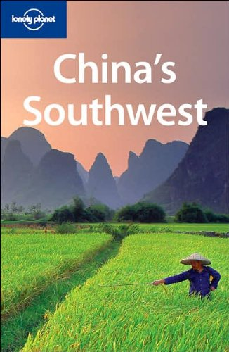 China's Southwest (Lonely Planet Regional Guide)