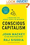 Conscious Capitalism, With a New Pref...