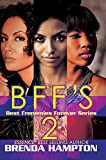 img - for BFF'S 2: Best Frenemies Forever Series (Urban Books) book / textbook / text book