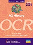 img - for A2 History: Module 2591: OCR Russian Dictatorship,1855 - 1956 (Student Unit Guides) book / textbook / text book