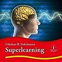 Superlearning Hörbuch von Nikolaus B. Enkelmann Gesprochen von: Nikolaus B. Enkelmann