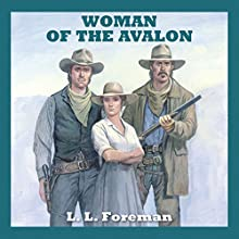 Woman of the Avalon Audiobook by L. L. Foreman Narrated by Jeff Harding