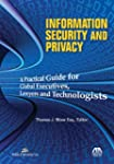 Information Security and Privacy: A P...
