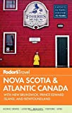 img - for Fodor's Nova Scotia & Atlantic Canada: with New Brunswick, Prince Edward Island, and Newfoundland (Travel Guide) book / textbook / text book