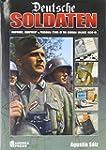 Deutsche Soldaten: The Uniforms, Equi...