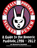 img - for Captain Poetry's Sucker Punch: A Guide to the Homeric Punkhole, 1980-2012 book / textbook / text book