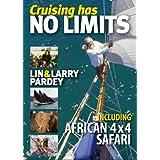 Cruising has No Limits ~ Lin Pardey