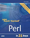 Sams Teach Yourself Perl in 21 Days (2nd Edition) (0672320355) by Lemay, Laura
