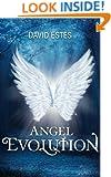 Angel Evolution (The Evolution Trilogy Book 1)