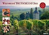 Weinreise Deutschland