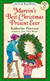 Marvin's Best Christmas Present Ever (I Can Read Book 3) (0064442659) by Paterson, Katherine