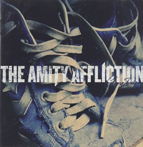 Glory Days by Amity Affliction (2011-08-03)
