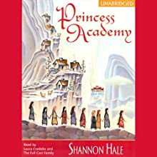Princess Academy: Princess Academy, Book 1 (       UNABRIDGED) by Shannon Hale Narrated by Laura Credidio