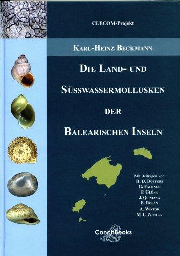 Die Land- und Süßwassermollusken der Balearischen Inseln hier kaufen