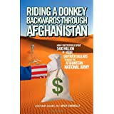 Riding a Donkey Backwards Through Afghanistan ~ Mick Simonelli