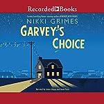 Garvey's Choice | Nikki Grimes
