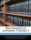 Der Nordische Aufseher, Volume 2 (German Edition)