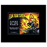 FOUR YEAR STRONG - Enemy of the World Matted Mini Poster - 21x13.5cm
