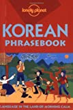 Lonely Planet Korean Phrasebook (Lonely Planet Phrasebook: Korean)