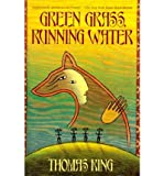 Green Grass, Running Water (000647506X) by Thomas King