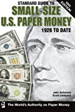 Standard Guide to Small-Size U.S. Paper Money (Standard Guide to Small-Size U.S. Paper Money 1928 to Date)