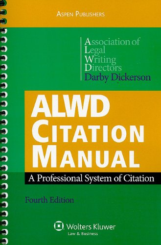 ALWD Citation Manual: A Professional System of Citation,...
