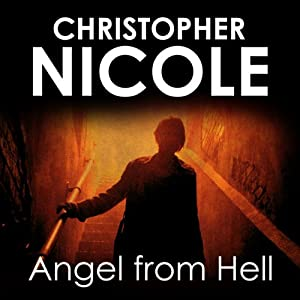 Angel from Hell: Angel Fehrbach Series, Book 1 | [Christopher Nicole]