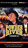 Powder River - Season Four: A Radio Dramatization (Colonial Radio Theatre on the Air)