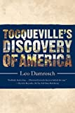 img - for Tocqueville's Discovery of America   [TOCQUEVILLES DISCOVERY OF AMER] [Paperback] book / textbook / text book