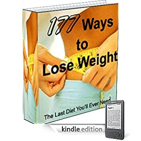 177 Ways To Lose Weigt (Weight Loss, Weight Loss Books)