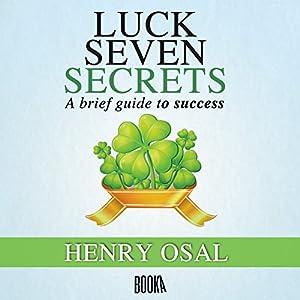 Luck Seven Secrets Audiobook
