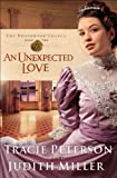 Unexpected Love, An (The Broadmoor Legacy Book #2)
