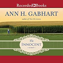 The Innocent (       UNABRIDGED) by Ann H. Gabhart Narrated by Lynne McCollough