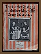 The Carter Sisters and Mother Maybelle Song…