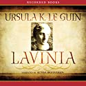 Lavinia (       UNABRIDGED) by Ursula K. Le Guin Narrated by Alyssa Bresnahan