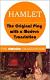 Image of Hamlet (The Modern Shakespeare: The Original Play with a Modern Translation)