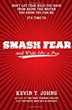 img - for Smash Fear and Write like a Pro book / textbook / text book