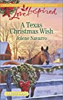 A Texas Christmas Wish (Love Inspired Large Print)