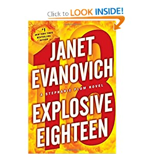 Explosive Eighteen (Stephanie Plum) - Janet Evanovich