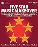 img - for Five Star Music Makeover: The Independent Artist's Guide for Singers, Songwriters, Bands, Producers, and Self-Publishers (Music Pro Guides) book / textbook / text book