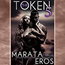 The Token 5 Audiobook by Marata Eros Narrated by Lacy Laurel
