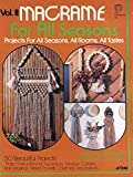 img - for Macrame for all seasons ; Vol. II: Projects for all seasons, all rooms, all tastes book / textbook / text book