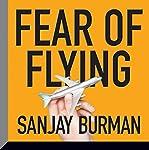 Fear of Flying | Sanjay Burman
