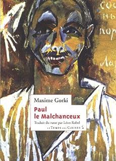 Paul le malchanceux : roman