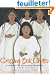 Crossing Bok Chitto: A Choctaw Tale o...